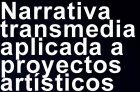 Narrativa Transmedia1_web cabecera